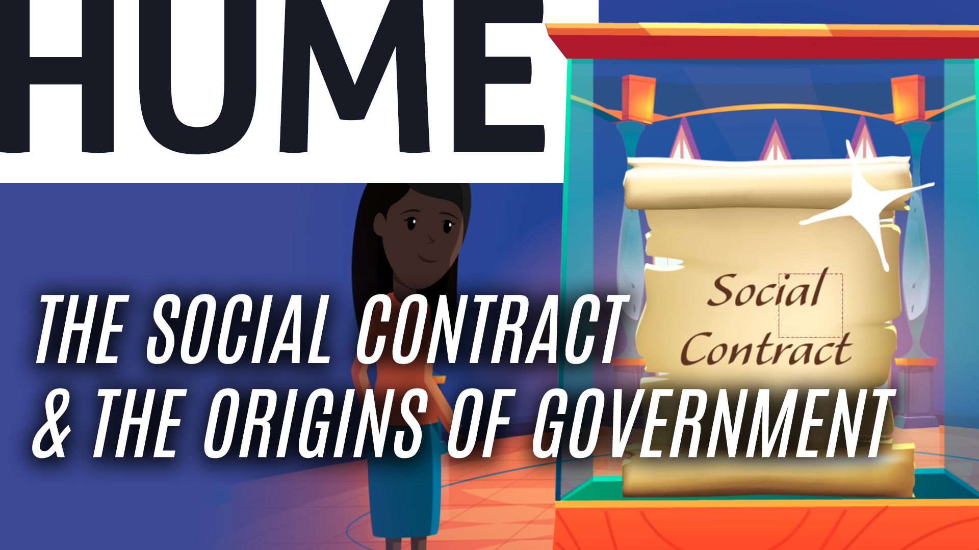 The Social Contract & The Origins of Government