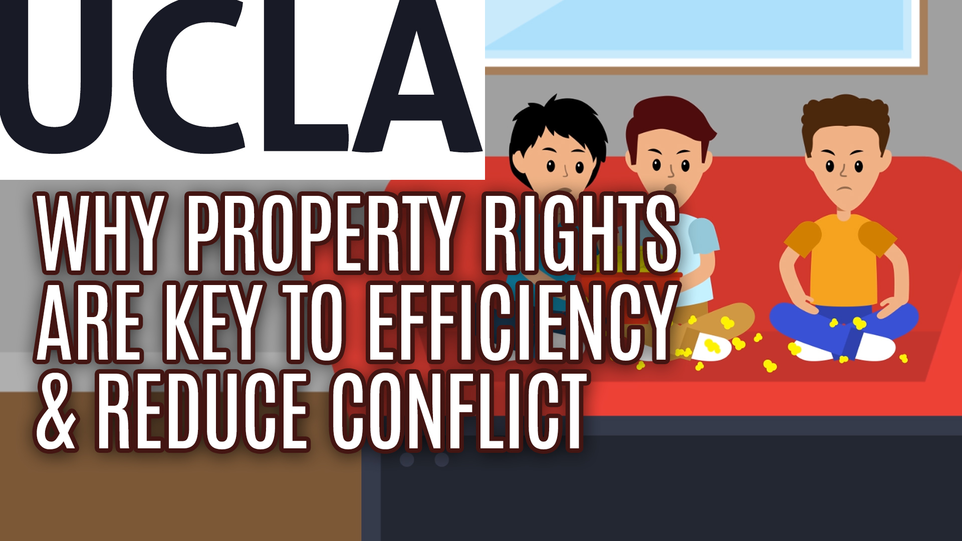 Why Property Rights Are Key to Efficiency and Reduce Conflict