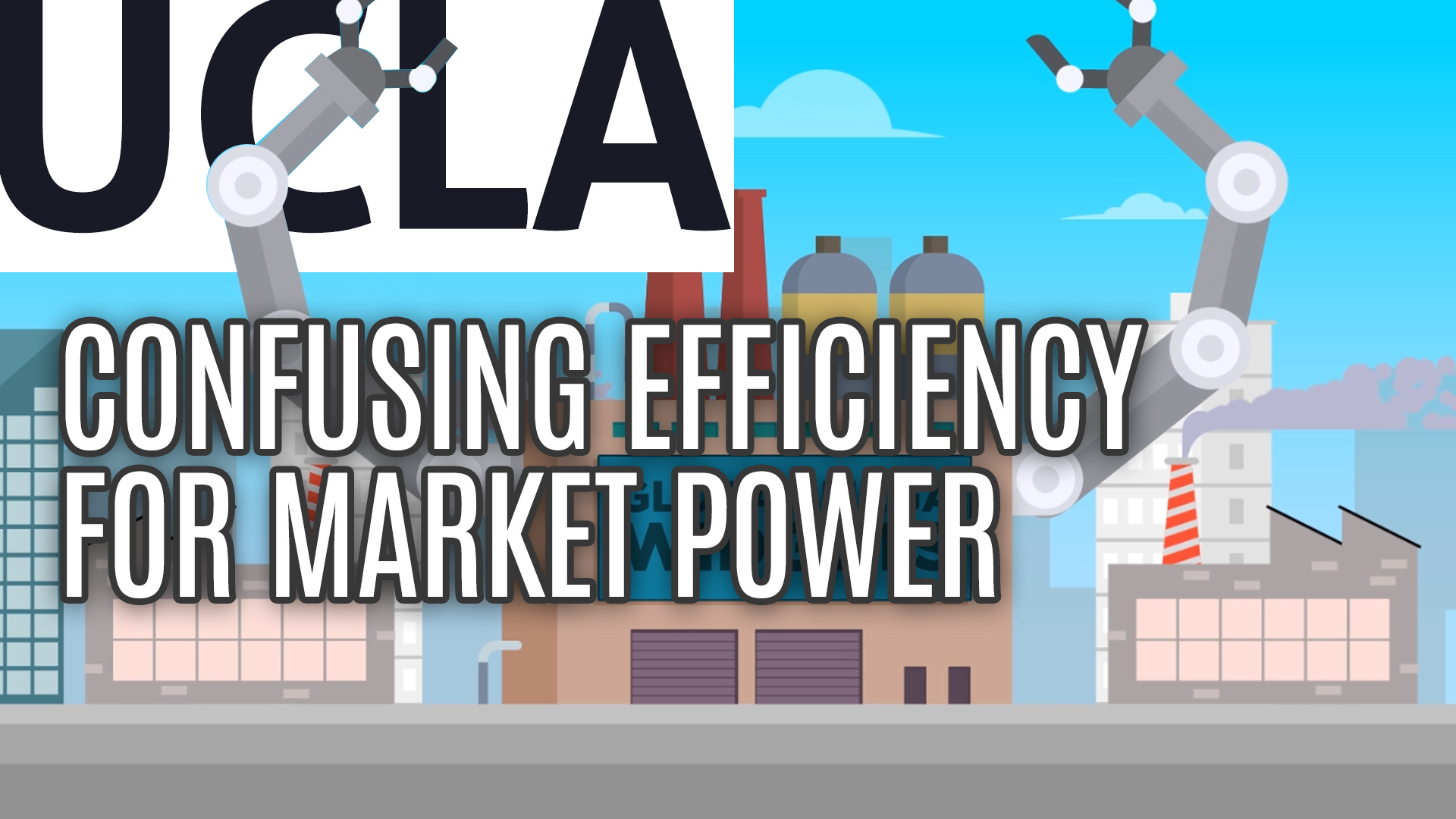 Confusing Efficiency for Market Power