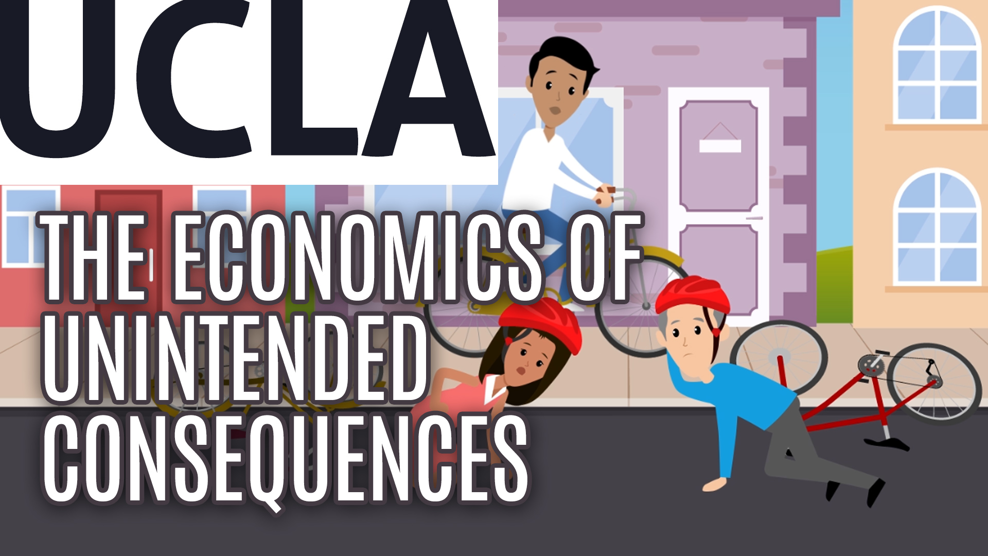 The Economics of Unintended Consequences